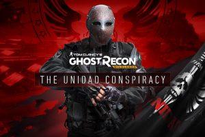 Ghost Recon Wildlands - The Unidad Conspiracy
