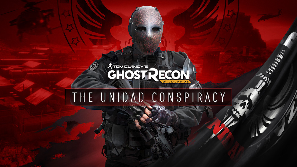 Ghost Recon Wildlands - The Unidad Conspiracy